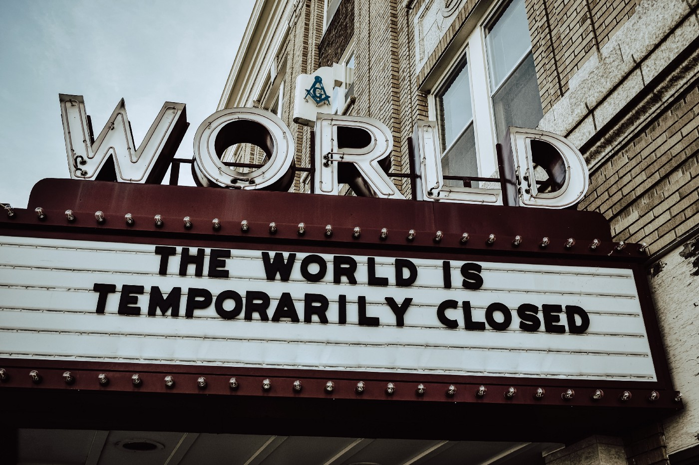 World is closed marquee